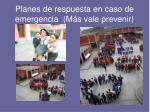 planes de respuesta en caso de emergencia m s vale prevenir
