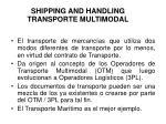 shipping and handling transporte multimodal