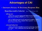 advantages of cai2