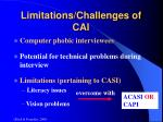 limitations challenges of cai