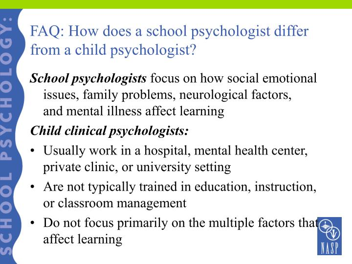 FAQ: How does a school psychologist differ from a child psychologist?
