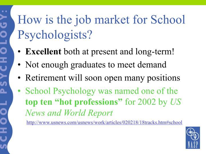 How is the job market for School Psychologists?