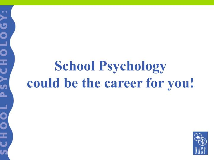 School psychology could be the career for you