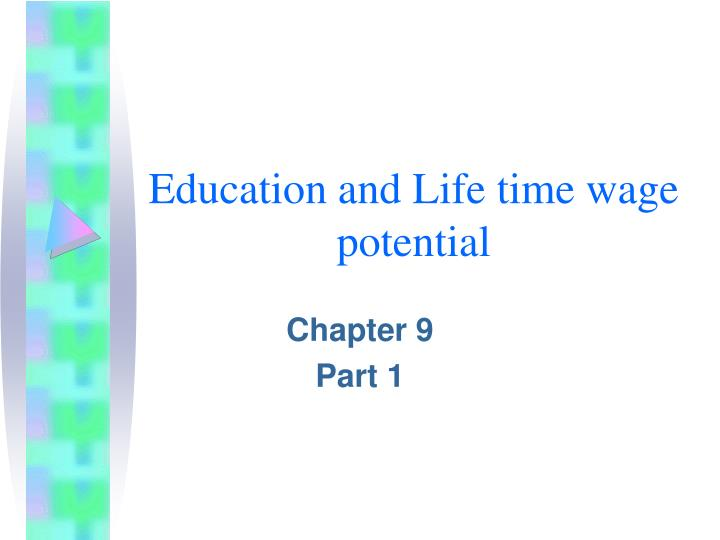 education and life time wage potential n.