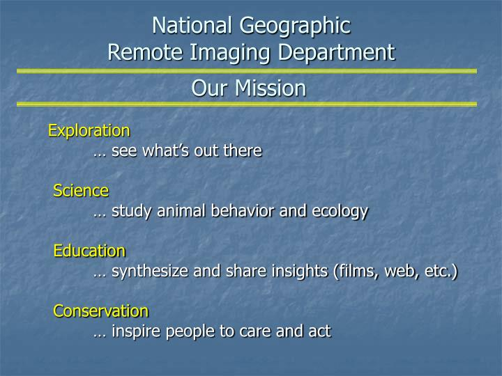National geographic remote imaging department