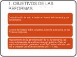 1 objetivos de las reformas