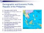 demographic and economic profile republic of the philippines