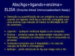 abs ags ligando enzima elisa enzyme linked immunoadsorbent assay