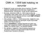 cmk m 135 6 daki katalog ve sorunlar1