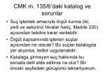cmk m 135 6 daki katalog ve sorunlar2