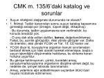 cmk m 135 6 daki katalog ve sorunlar3