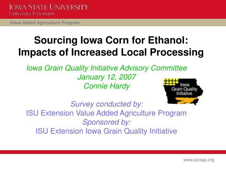 sourcing iowa corn for ethanol impacts of increased local processing n.