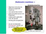 stationaire machines 1
