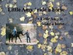 little amy ride a horse