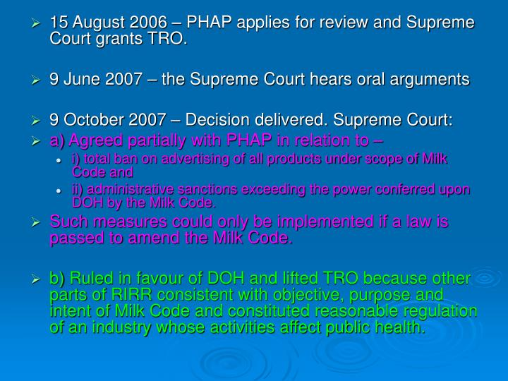 15 August 2006 – PHAP applies for review and Supreme Court grants TRO.