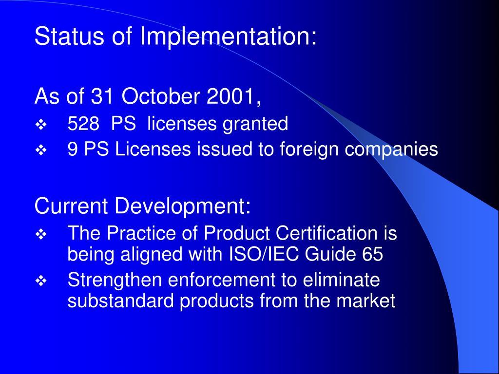 Status of Implementation: