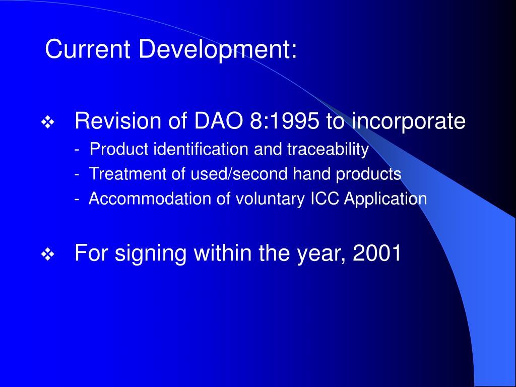 Current Development: