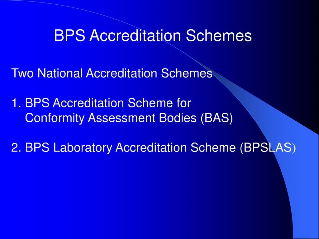 BPS Accreditation Schemes