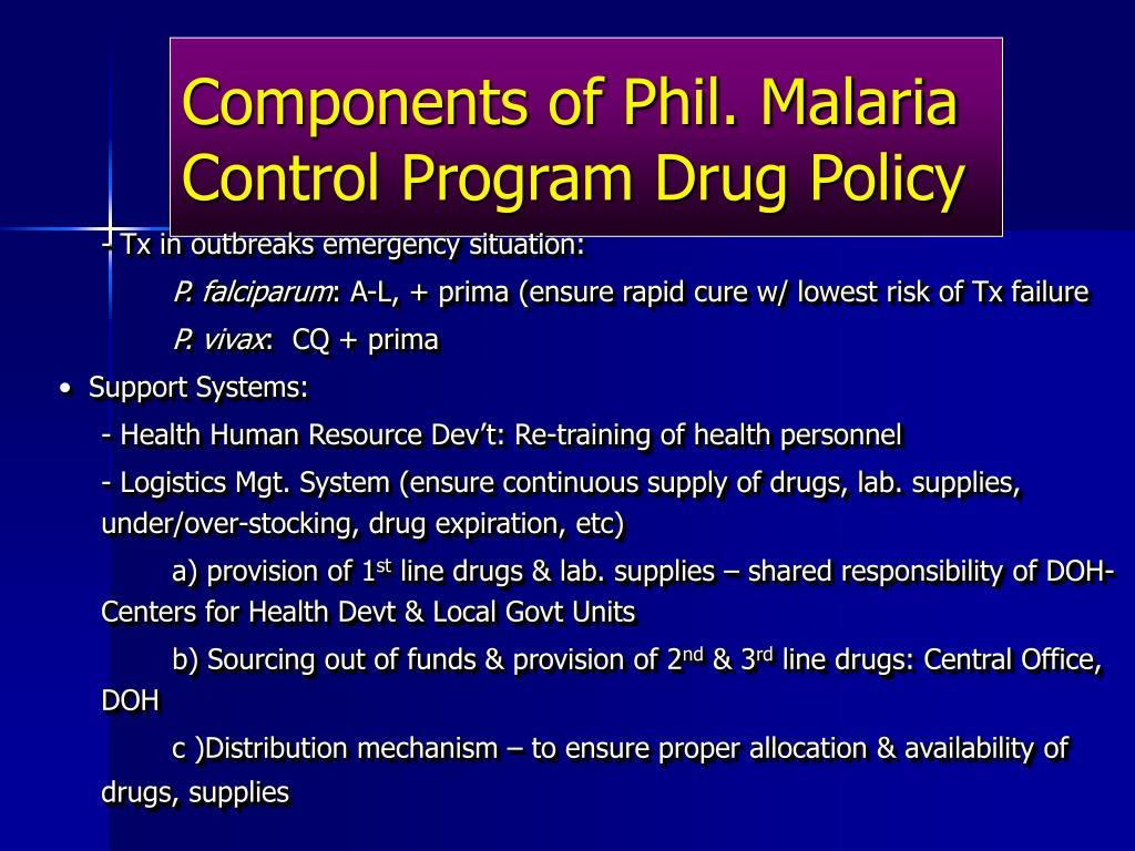 Components of Phil. Malaria Control Program Drug Policy