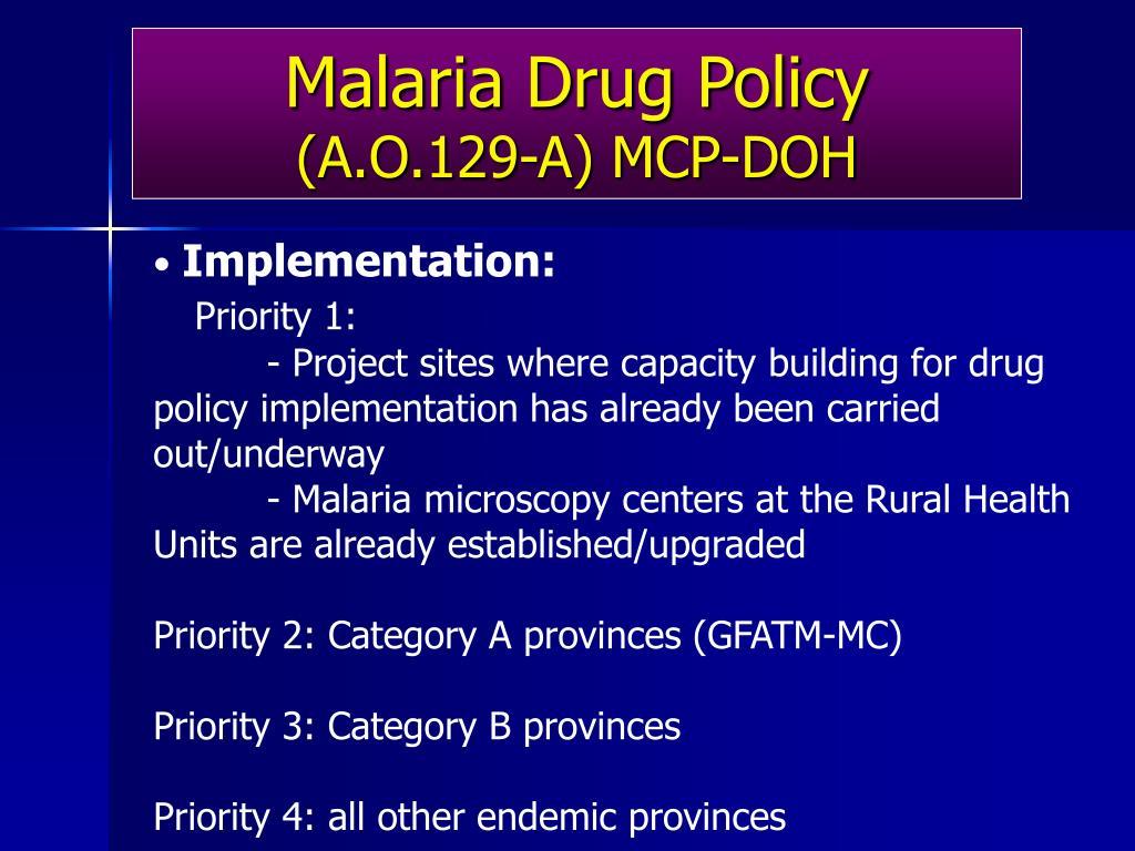 Malaria Drug Policy