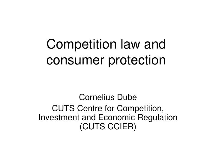 competition law and consumer protection n.