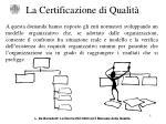 la certificazione di qualit1