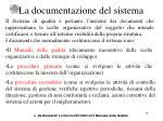 la documentazione del sistema