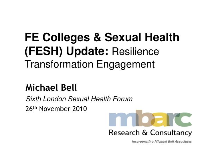 fe colleges sexual health fesh update resilience transformation engagement n.