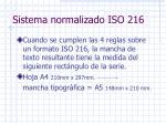 sistema normalizado iso 216