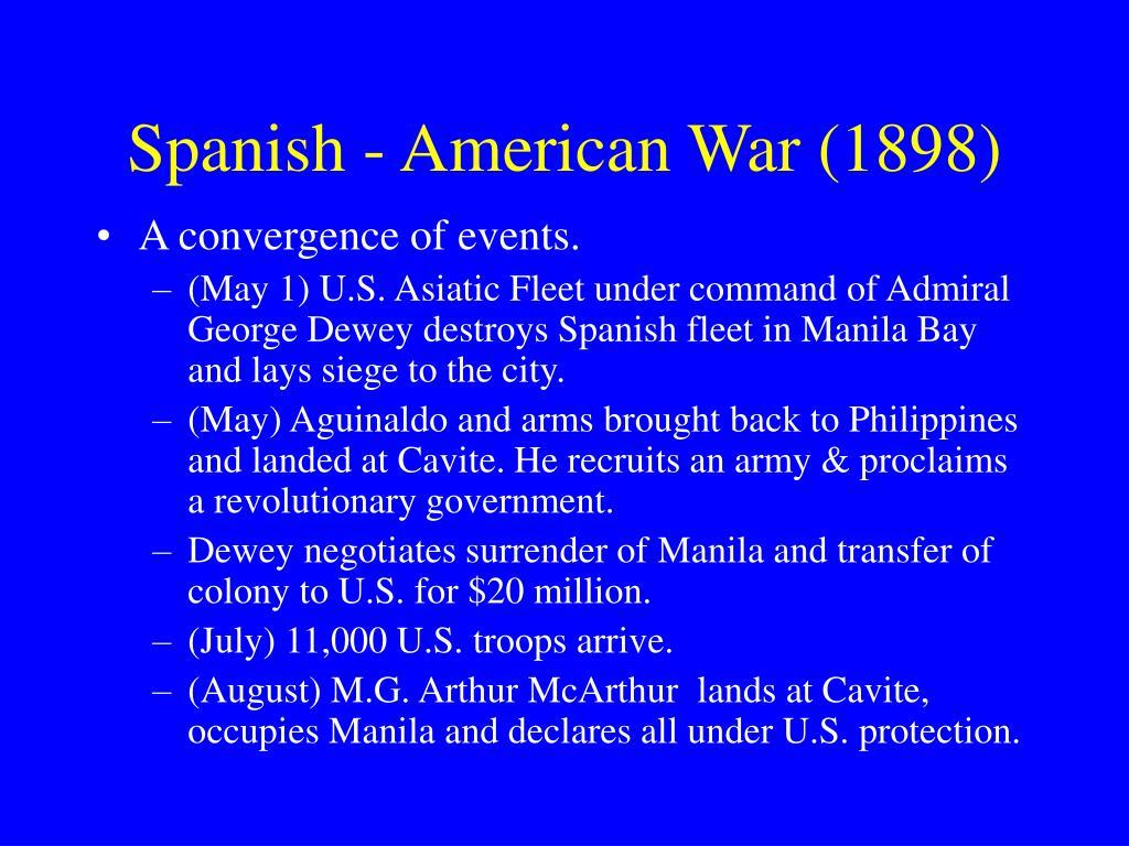 Spanish - American War (1898)