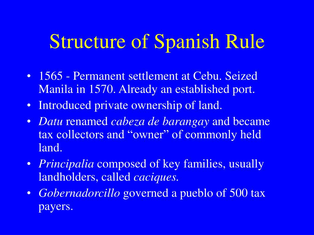 Structure of Spanish Rule