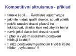 kompetitivn altruismus p klad6