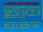 2 fuente epistemologica
