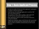 step 1 basic applicant process