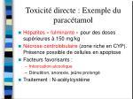 toxicit directe exemple du parac tamol