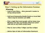 step 3 setting up the information seminar
