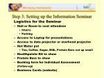 step 3 setting up the information seminar4