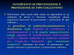 interventi di prevenzione e protezione di tipo collettivo