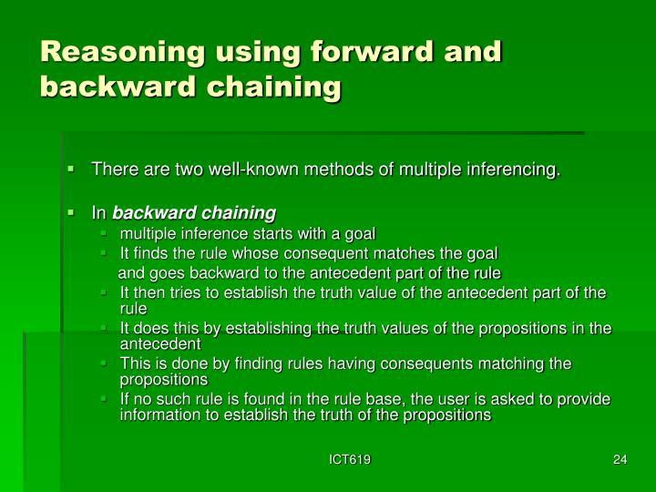 Reasoning using forward and backward chaining