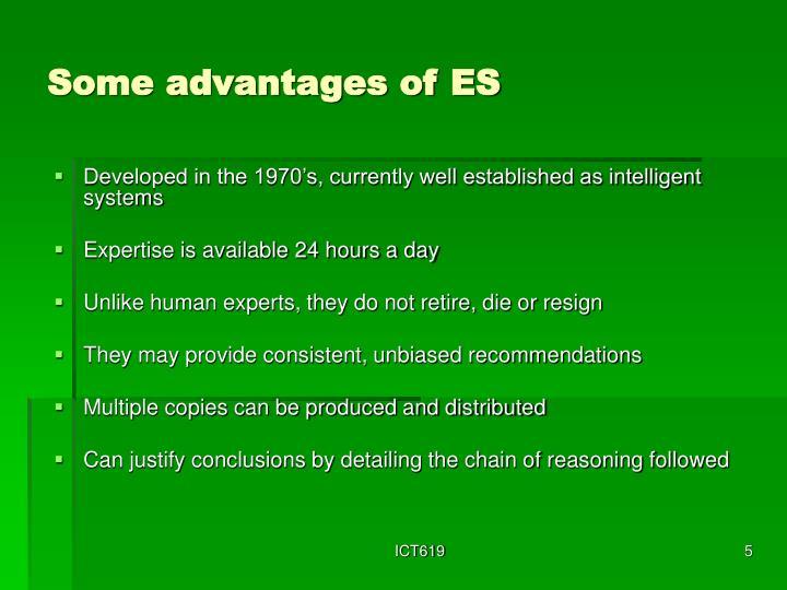 Some advantages of ES