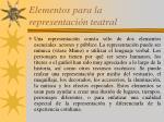 elementos para la representaci n teatral