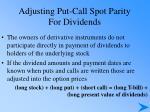 adjusting put call spot parity for dividends