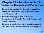 chapter 21 an introduction to derivative markets and securities1