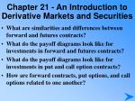 chapter 21 an introduction to derivative markets and securities2