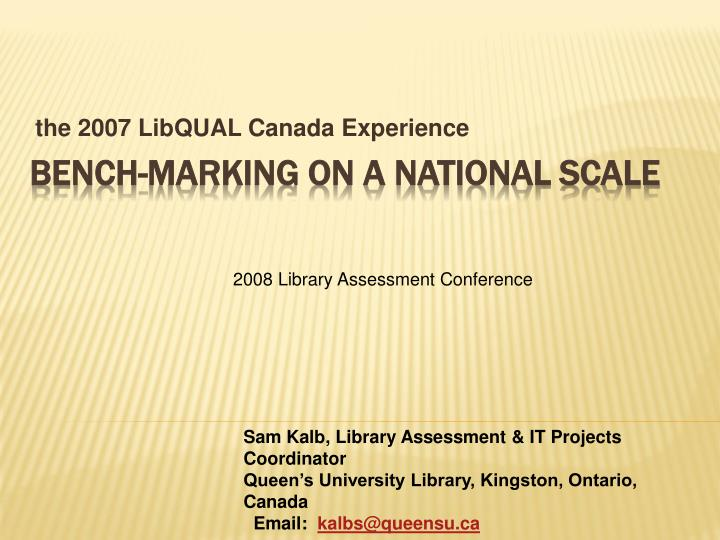 the 2007 libqual canada experience n.