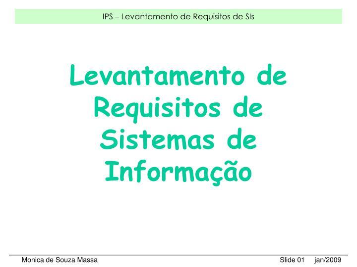 levantamento de requisitos de sistemas de informa o n.