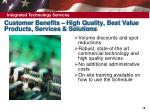 customer benefits high quality best value products services solutions