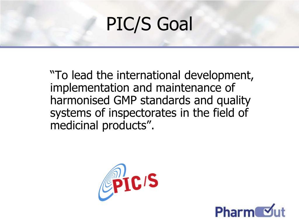 PIC/S Goal