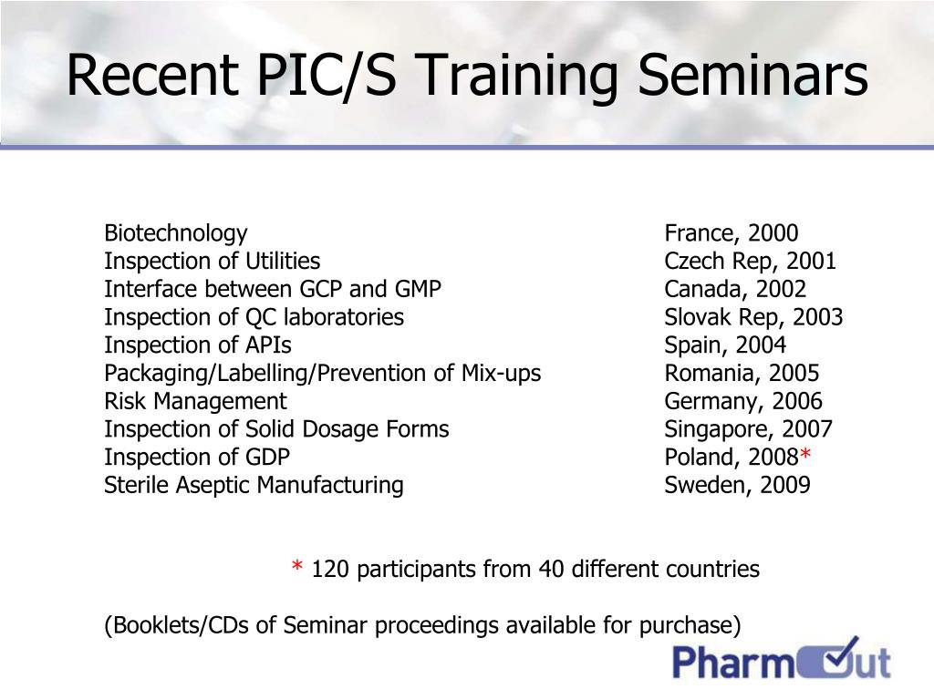 Recent PIC/S Training Seminars