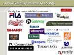 a few varsity national accounts